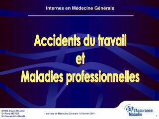 Accidents du travail et Maladies professionnelles