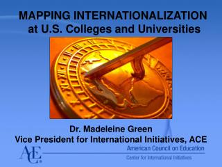 MAPPING INTERNATIONALIZATION  at U.S. Colleges and Universities