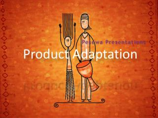 Product Adaptation