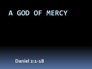 A God of Mercy