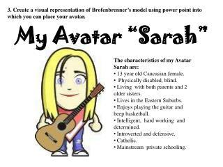 """My Avatar """"Sarah"""""""