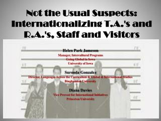 Not the Usual Suspects: Internationalizing T.A.'s and R.A.'s, Staff and Visitors