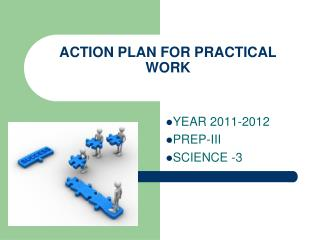 ACTION PLAN FOR PRACTICAL WORK