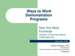 Ways to Work Demonstration Programs