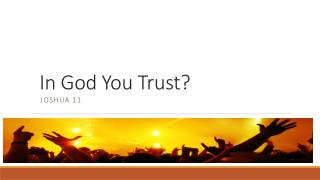 In God You Trust?