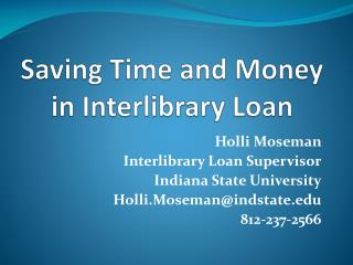 Saving Time and Money in Interlibrary Loan