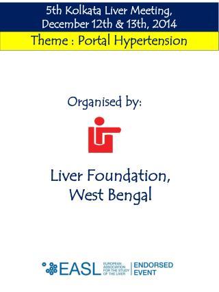 5th  Kolkata Liver Meeting,                      December  12th  &  13th ,  2014