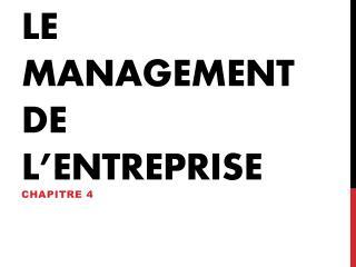 Le management de l'entreprise