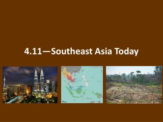 4.11—Southeast Asia Today