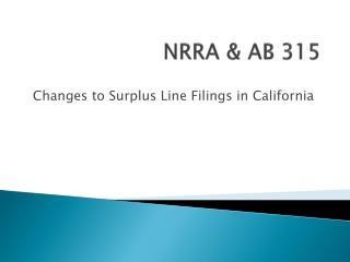 NRRA & AB 315