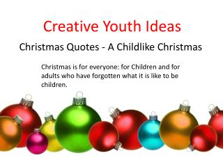 Christmas quotes - A childlike christmas