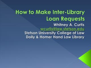 How to Make  Inter-Library Loan Requests