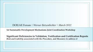 DOE/AE Forum  |  Werner Betzenbichler |  March 2012