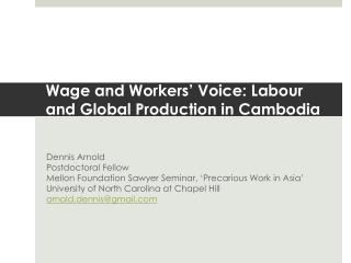 Wage and Workers' Voice: Labour and Global Production in Cambodia