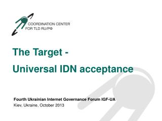 The Target -  Universal IDN acceptance