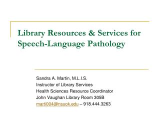 Library Resources & Services  for Speech-Language Pathology
