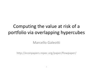 Computing  the  value  at  risk of  a portfolio via  overlapping hypercubes