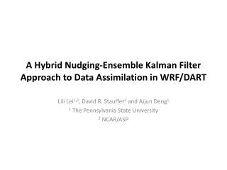 A Hybrid Nudging-Ensemble  Kalman  Filter Approach to Data Assimilation in WRF/DART