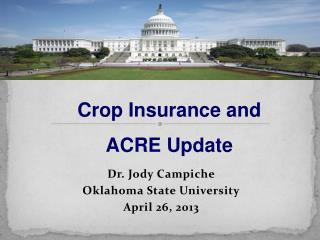 Dr. Jody Campiche Oklahoma State University April  26,  2013
