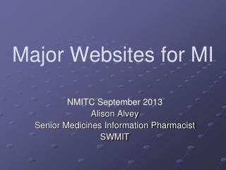 Major Websites for MI
