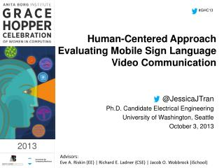 Human-Centered Approach Evaluating Mobile Sign Language Video Communication