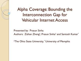 Alpha Coverage:  Bounding the  Interconnection  Gap for  Vehicular  Internet Access
