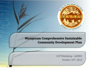 Musqueam Comprehensive Sustainable Community Development Plan