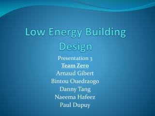 Low Energy Building Design