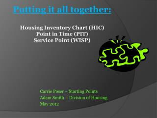 Putting it all together: Housing Inventory Chart (HIC)  Point in Time (PIT) Service Point (WISP)