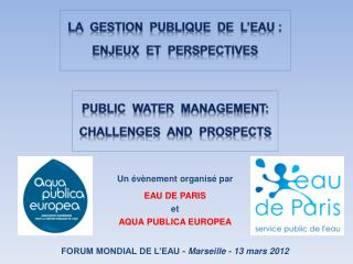 PUBLIC  WATER  MANAGEMENT: CHALLENGES  AND  PROSPECTS