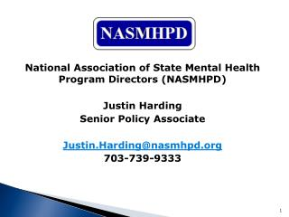 National  Association of State Mental Health Program Directors (NASMHPD) Justin  Harding