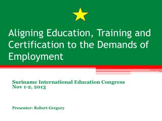 Aligning Education, Training and Certification to the Demands of Employment