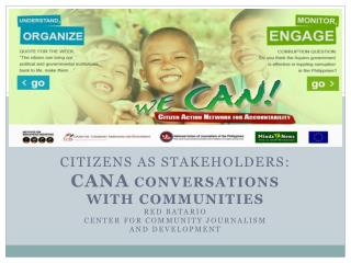 Citizens as stakeholders:  Cana  conversations  with communities Red  batario