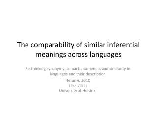 The comparability of similar inferential meanings across languages