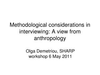 Methodological considerations in interviewing: A view from anthropology