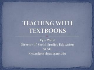 TEACHING WITH TEXTBOOKS
