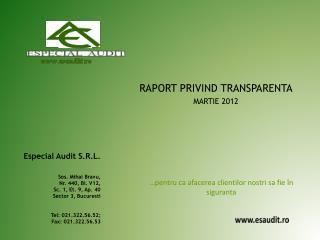 R APORT PRIVIND TRANSPARENTA MARTIE 2012