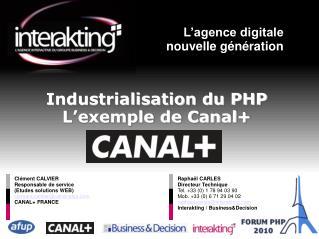 Industrialisation du PHP L'exemple de Canal+