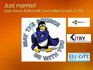 Just married  Open Source & Microsoft Communities focused on LRG