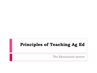 Principles of Teaching Ag Ed