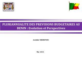 PLURIANNUALITE DES PREVISIONS BUDGETAIRES AU BENIN : Evolution et Perspectives