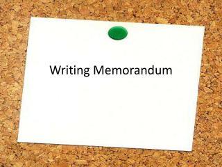 Writing Memorandum
