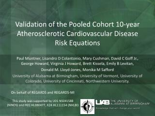 Validation of the Pooled  Cohort  10-year Atherosclerotic Cardiovascular Disease Risk  Equations