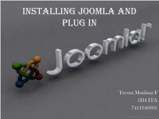 Installing  Joomla  and Plug In