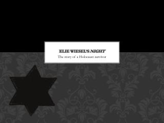 Elie  Wiesel's  Night