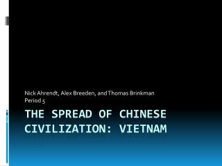 The Spread of Chinese Civilization: Vietnam