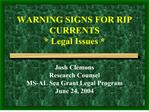 WARNING SIGNS FOR RIP CURRENTS  Legal Issues