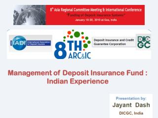 Management of  Deposit Insurance Fund  : Indian  Experience