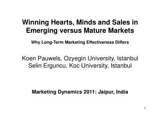 Winning  Hearts, Minds  and Sales in  Emerging versus Mature Markets
