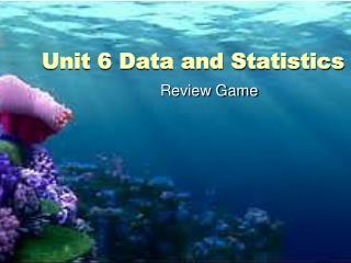 Unit 6 Data and Statistics